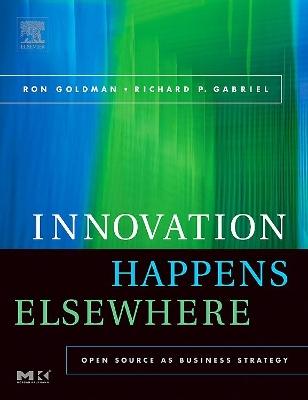 Innovation Happens Elsewhere book