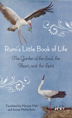 Rumi'S Little Book of Life by Rumi