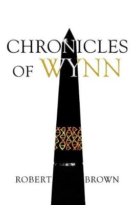 Chronicles of Wynn by Dr Robert Brown