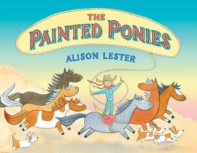 The Painted Ponies by Alison Lester