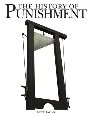 The History of Punishment by Lewis Lyons