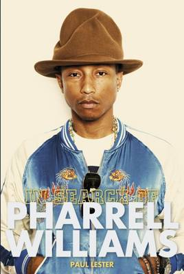 In Search of Pharrell Williams by