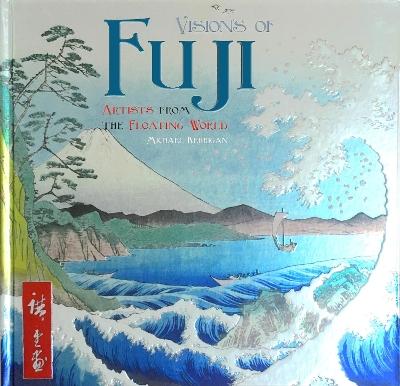 Visions of Fuji by Michael Kerrigan