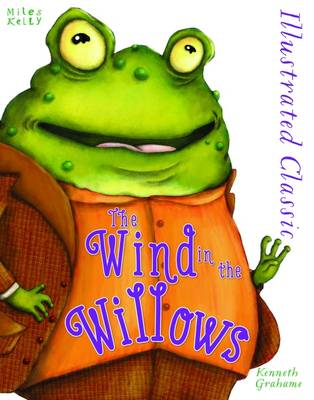 Illustrated Classic: Wind in the Willows book