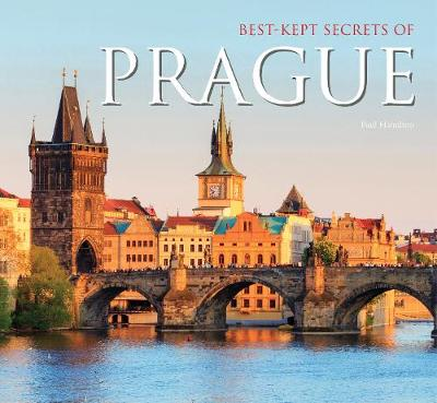 Best-Kept Secrets of Prague by Michael Robinson
