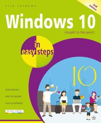 Windows 10 in easy steps, 3rd Edition by Nick Vandome