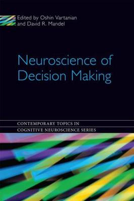 Neuroscience of Decision Making book
