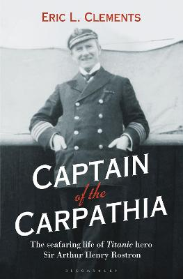 Captain of the Carpathia by Eric L. Clements
