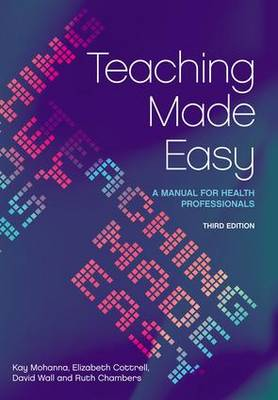 Teaching Made Easy by Kay Mohanna