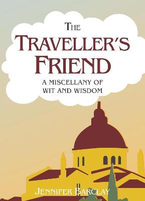 Traveller's Friend by Jennifer Barclay