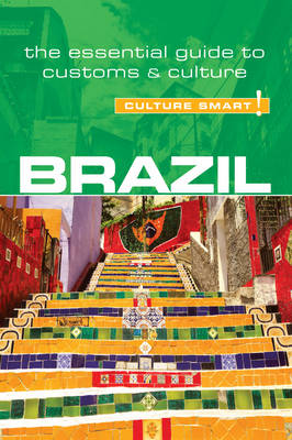 Brazil - Culture Smart! by Rob Williams