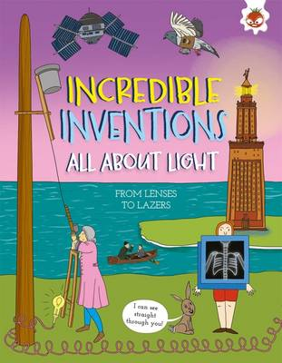 Incredible Inventions - All About Light by Matt Turner