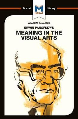 Erwin Panofsky's Meaning in the Visual Arts by Emmanouil Kalkanis