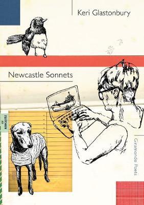 Newcastle Sonnets by Keri Glastonbury