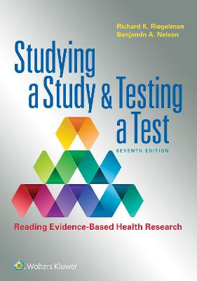 Studying a Study and Testing a Test by Richard K Riegelman