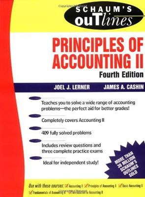 Schaum's Outline of Principles of Accounting II by Joel J. Lerner