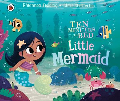Ten Minutes to Bed: Little Mermaid book