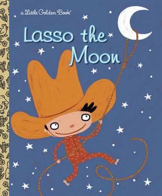 Lasso the Moon book