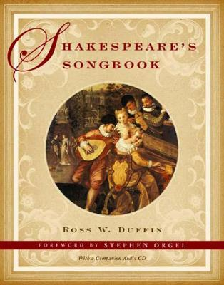 Shakespeare's Songbook by Ross W. Duffin