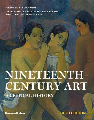 Nineteenth-Century Art: A Critical History book