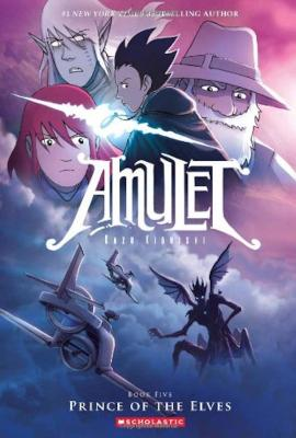Amulet: #5 Prince of the Elves book