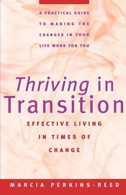Thriving in Transition by Marcia Reed
