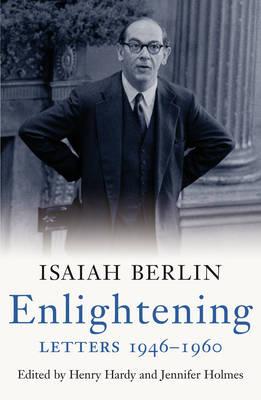 Enlightening by Isaiah Berlin
