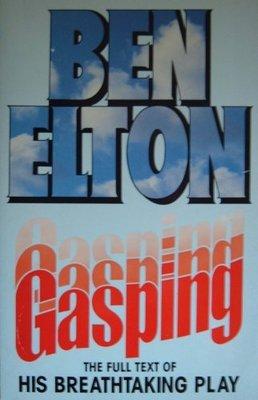 Gasping by Ben Elton