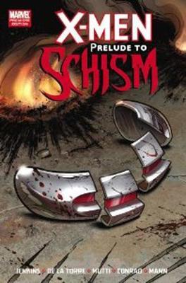 X-men: Prelude To Schism by Paul Jenkins