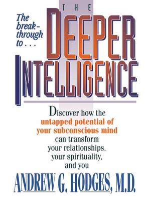 The Deeper Intelligence by Andrew Hodges