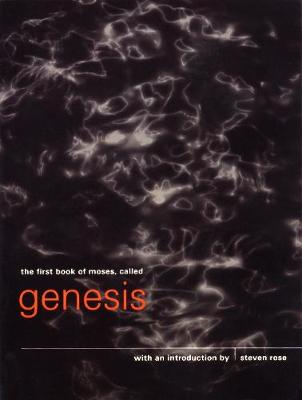 The First Book of Moses, Called Genesis by Steven Rose