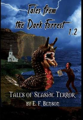 Tales from the Dark Forrest 1 - 4 by E. F. Benson