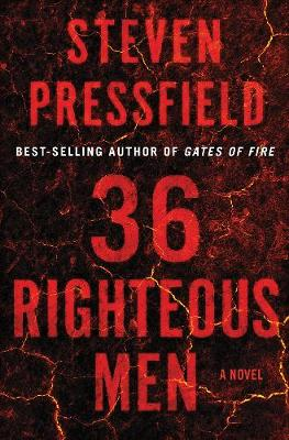 36 Righteous Men: A Novel by Steven Pressfield