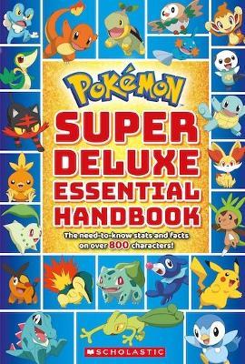 Pokemon: Super Deluxe Essential Handbook book