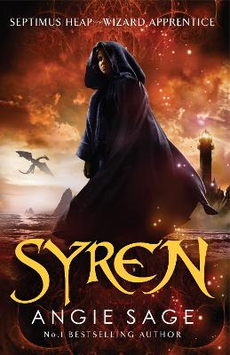 Syren: Septimus Heap Book 5 by Angie Sage