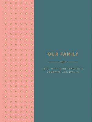 Our Family by Abrams Noterie