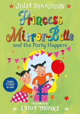 Princess Mirror-belle and the Party Hoppers book
