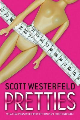 Pretties by Scott Westerfeld