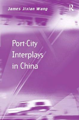 Port-City Interplays in China book