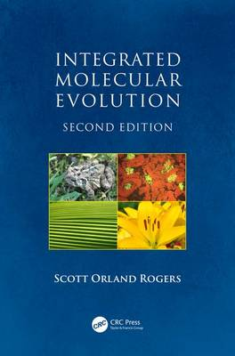 Integrated Molecular Evolution by Scott Orland Rogers