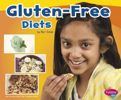 Gluten-Free Diets by Mari Schuh