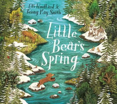 Little Bear's Spring by Elli Woollard
