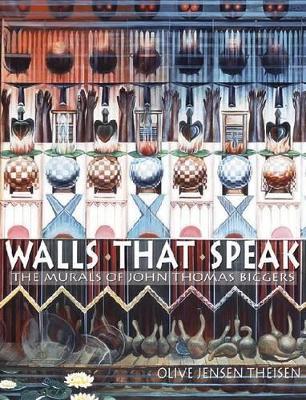 Walls That Speak by Olive Jensen Theisen