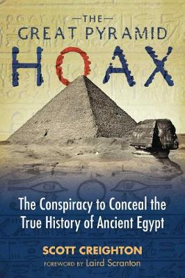 The Great Pyramid Hoax by Scott Creighton