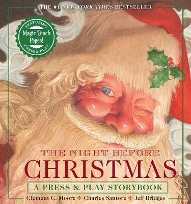 The Night Before Christmas Press & Play Storybook: The Classic Edition Hardcover Book Narrated by Jeff Bridges by Clement Moore