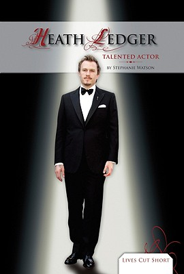 Heath Ledger by Stephanie Watson
