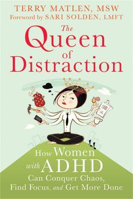 Queen of Distraction by Terry Matlen