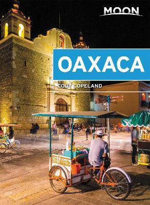 Moon Oaxaca (First Edition) by Cody Copeland