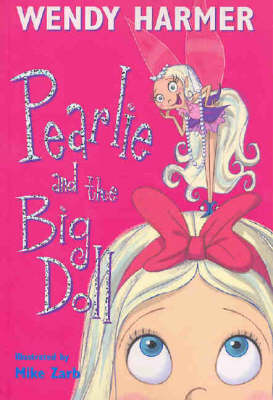 Pearlie And The Big Doll by Wendy Harmer