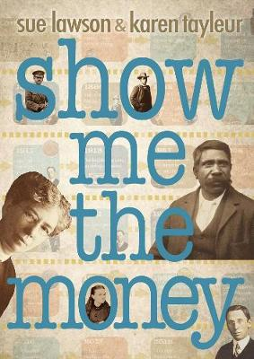 Show me the Money by Sue Lawson